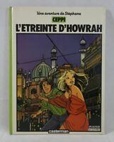 EO - CEPPI - L'étreinte d'Howrah - Une Aventure de Stéphane Tome 6 - Casterman