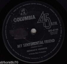 HERMAN'S HERMITS My Sentimental Friend / My Lady 45