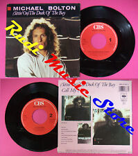 LP 45 7'' MICHAEL BOLTON Sittin on the dock of the bay Call my name no cd mc dvd