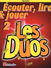 Partitions 2 ClarinettesÉCOUTER,LIRE ET JOUER-Les Duos Vol.2 édition dehaske
