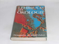Schubert, Rudolf (Hrsg.): Lehrbuch der Ökologie.