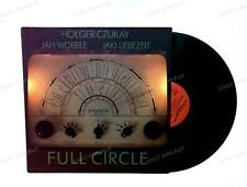 Holger Czukay, Jah Wobble, Jaki Liebezeit - Full Circle Europe LP 1982 /3