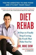 Diet Rehab: 28 Days To Finally Stop Craving the Foods That Make You Fat .. NEW