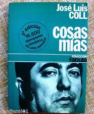Cosas mías/ José Luis Coll/ 1976/ 2ª edición/ Editorial Planeta/Colección Fábula