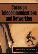 Cases on Telecommunication and Networking by Mehdi Khosrowpour (2006, Hardcover)
