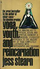 Jess Stearn = YOGA, YOUTH AND REINCARNATION