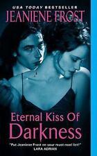 Eternal Kiss of Darkness (Night Huntress World