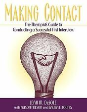 Making Contact, The Therapist's Guide to Conducting a Successful First Interview