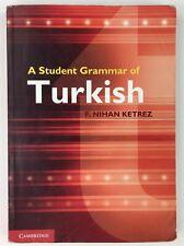 A Student Grammar of Turkish by F. Nihan Ketrez (2012, Paperback)