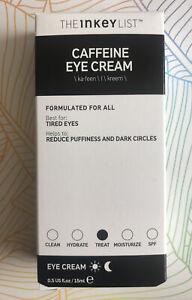 THE INKEY LIST Caffeine Eye Cream Reduce Puffiness & Dark Circles 15ml Brand New