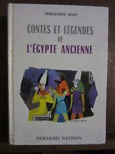 Marguerite Divin: Contes et légendes de L'Egypte Ancienne/ Fernand Nathan 1961