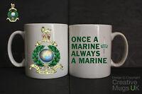 Royal Marines Once a Marine Always a Marine Mug