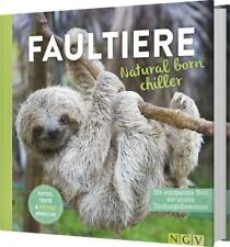 Faultiere - Natural born chiller