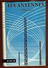 Les Antennes, Thourel, Ondes courtes, moyennes, électromagnétiques.. Techniques