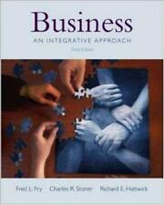 Business: An Integrative Approach, Fry, Fred L. & Stoner, Charles R. & Hattwick,