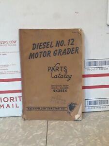 Caterpillar Diesel No. 12 Motor Grader Parts Catalog 9K2854 to 9k9999