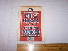 Vintage BIG KICK Chewing Tabacco Package Envelope SCOTTEN DILLON CO