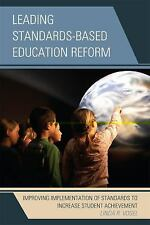 Leading Standards-Based Education Reform : Improving Implementation of...