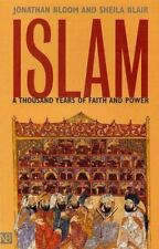 Islam: A Thousand Years of Faith and Power