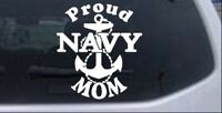 Proud Navy Mom With Navy Anchor Car or Truck Window Laptop Decal Sticker