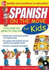 Spanish on the Move for Kids (1cd + Guide) Lively Songs and Games for Busy Kids