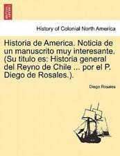 Historia de America. Noticia de Un Manuscrito Muy Interesante. (Su Titulo Es: Hi