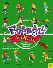 Fußball für Kinder Ein illustriertes Sachbuch Alberto Bertolazzi Taschenbuch PB