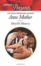 Morellis Mistress (Harlequin Presents) by Anne Mather
