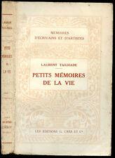 Laurent Tailhade : PETITS MEMOIRES DE LA VIE - 1921