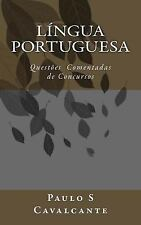 Língua Portuguesa : Questões Comentadas de Concursos by Paulo Cavalcante...