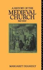 A History of the Medieval Church: 590-1500