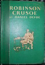 Robinson Crusoe by Daniel Defoe (1948, Hardback) First Impression