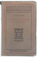FILIPPO MEDA. I CATTOLICI NELLA GUERRA-MONDADORI 1928 -O156