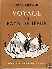Livre ancien voyage au pays de Jésus André Frossard book