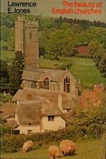 The Beauty Of English Churches(Hardback Book)Lawrence E. Jones1978-VG