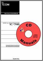 Icom IC-746 CD OWNER'S MANUAL + Addendum + Erratum Radio Manual KJ4IYE CD ONLY