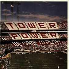 TOWER OF POWER - WE CAME TO PLAY! CD (BRAND NEW . . . . .  STILL SEALED!)