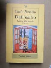 Dall'esilio. Lettere alla moglie (1929-1937). Carlo Rosselli - 1997