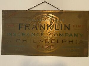 The  FRANKLIN FIRE INSURANCE Co of PHILADELPHIA Antique Advertising Sign