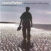 Lewis Parker - Masquerades & Silhouettes cd - The Ancients Series One