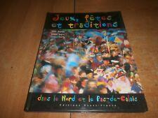 jeux, fêtes et traditions dans le Nord et le Pas-de-Calais texte Véra Dupuis(84)