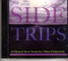 (CJ727) Side Trips, Gilbert Hetherwick - 2005 CD