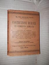 COSTRUZIONI RURALI IN CEMENTO ARMATO Arnaldo Fanti Hoepli 1923 scienza edilizia