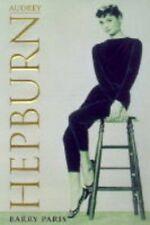 Audrey Hepburn: A Biography By Barry Paris. 9780297817284