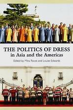 Politics of Dress in Asia and the Americas by Sussex Academic Press...