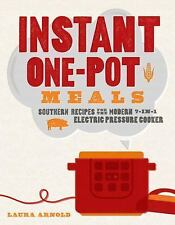 New listing Instant One-Pot Meals : Southern Recipes for the Modern 7-In-1 Electric.
