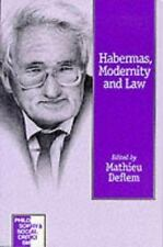 Habermas, Modernity and Law Philosophy and Social Criticism series