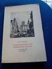 LIBRO CONVERSAZIONE CON BENEDETTO CROCE DORA MARRA HOEPLI (1952 FORSE)