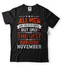 Born in November T-shirt Birthday Gift T-shirt Tee Birthday shirt
