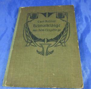 Buch Heimatklänge aus dem Erzgebirge Curt Nestler Annaberg 1906 Mundart